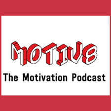 Motiv8 - The Motivation and Inspiration Podcast