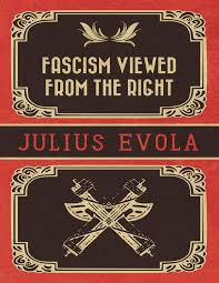 fascism viewed from the right evola julius pdf docdroid