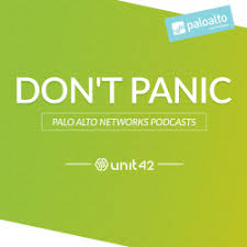 The Unit 42 Podcast: <b>Don't Panic</b>!