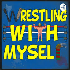 Wrestling With Myself