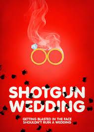 Shotgun Wedding (2013)