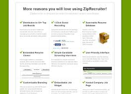 ziprecruiter pricing features reviews comparison of ziprecruiter screenshot more reasons you will love using ziprecruiter ziprecruiter is designed to make