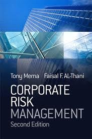 Corporate <b>Risk Management</b> (eBook, PDF) von <b>Tony Merna</b>; Faisal ...