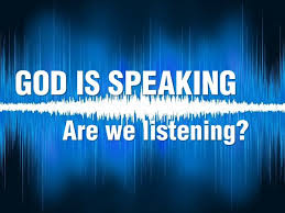 Image result for god is speaking