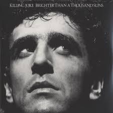 <b>Killing Joke</b> - <b>Brighter</b> than a thousand suns - Vinyl 2LP - 2008 - EU ...