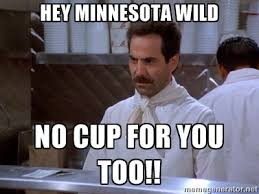 Hey Minnesota Wild No Cup for You Too!! - soup nazi | Meme Generator via Relatably.com