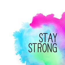Hasil carian imej untuk stay strong