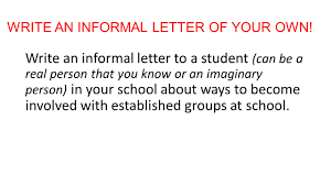 how to set out an informal letter informatin for letter steps of writing an informal letter 1 address and date the