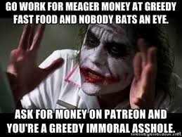 Go work for meager money at greedy fast food and nobody bats an ... via Relatably.com