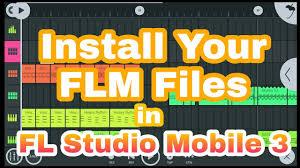 Install FLM Files Sample in FL Studio Mobile 3 Tutorial - YouTube