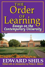 the order of learning essays on the contemporary university ebook the order of learning essays on the contemporary university ebook by shils edward 9781412838108 kobo