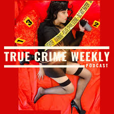 True Crime Weekly Podcast
