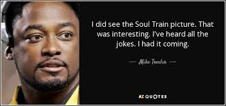 TOP 18 QUOTES BY MIKE TOMLIN | A-Z Quotes