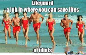 Lifeguard Memes. Best Collection of Funny Lifeguard Pictures via Relatably.com