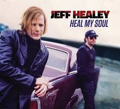 <b>Jeff Healey</b> - <b>Heal</b> My Soul