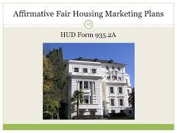 Fair Housing AFFH Training California Department of Housing and    Affirmative Fair Housing Marketing Plans HUD Form   A