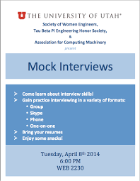 mock interviews tuesday swe at the university of utah this is a great opportunity to learn about interview skills and actually practice interviewing in different formats the event will be held in web 2230
