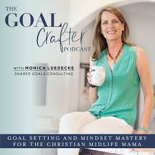 The Goal Crafter Podcast