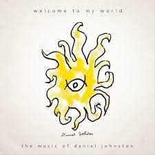 Daniel Johnston: <b>Welcome to My World</b> / Lost and Found Album ...