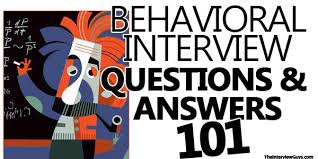 Behavioral Interview Questions And Answers 101