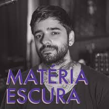 MATÉRIA ESCURA