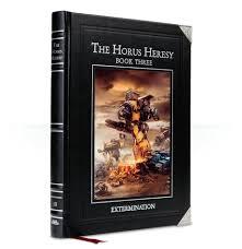 The Horus Heresy Book Three - <b>Extermination</b>