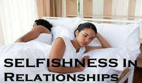 selfishness in relationships images selfishness in relationships