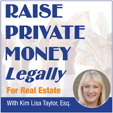 Raise Private Money Legally • for Real Estate