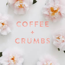 Coffee + Crumbs Podcast