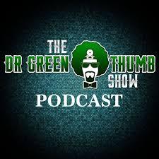 Dr. Greenthumb Podcast