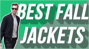 Best <b>Men's Fall Jackets</b> For <b>2019</b> | Best <b>Men's</b> Outerwear - YouTube