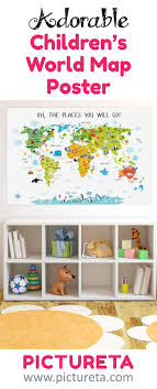 17 best ideas about baby posters kids poster kids children s world map poster unique baby gifts first birthday gift nursery decor nursery wall art baby gift oh the places you will go