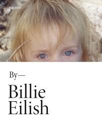 """<b>Billie Eilish</b>"" by Billie   <b>Billie Eilish</b>"