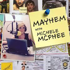 Mayhem with Michele McPhee Podcast