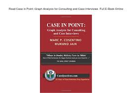 case in point graph analysis for consulting and case case in point graph analysis for consulting and case interviews full e book online by everard cook issuu