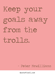Image result for troll quotations