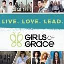 Girls of Grace: Live.Love.Lead