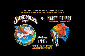 <b>Steve Miller Band</b> & Marty Stuart And His Fabulous Superlatives