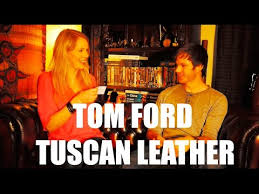 <b>Tom Ford</b> - <b>Tuscan Leather</b> (Fragrance Review) - YouTube
