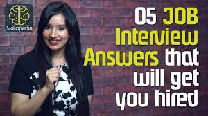 surefire job interview answers that will get you hired job surefire job interview answers that will get you hired job interview skills