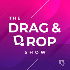 The Drag and Drop Show