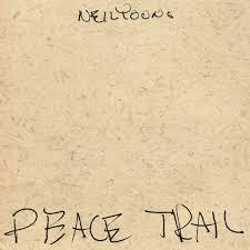 <b>Neil Young</b>: <b>Peace</b> Trail Album Review | Pitchfork