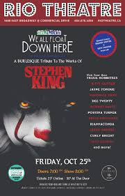 The Geekenders Present <b>We All Float</b> Down Here: A Burlesque ...