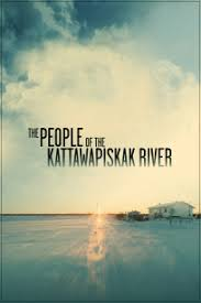 <b>The People of</b> the Kattawapiskak River by Alanis Obomsawin - NFB