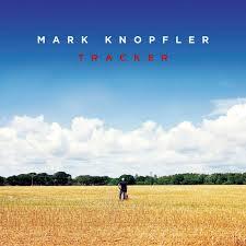 Album Review: <b>Mark Knopfler</b> - <b>Tracker</b> / Releases / Releases ...