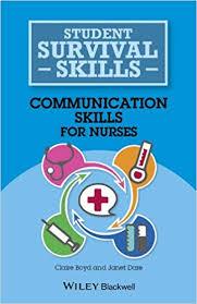 Communication <b>Skills</b> for Nurses Student Survival <b>Skills</b>: Amazon.co ...