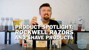 Product Spotlight: <b>Rockwell Razors</b> and Shave Products - YouTube