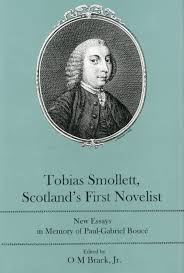 tobias smollett scotland apos s first novelist new essays in tobias smollett scotland s first novelist new essays in memory of paul gabriel bouceacute