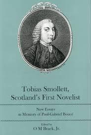 tobias smollett scotland apos s first novelist new essays in tobias smollett scotland s first novelist new essays in memory of paul gabriel bouceacute