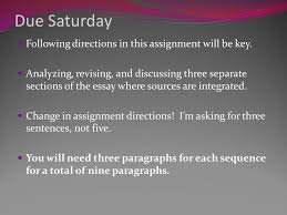 revising source integration due saturday following directions in  due saturday following directions in this assignment will be key analyzing revising and